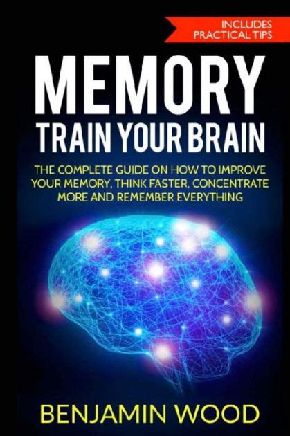 superhuman memory the comprehensive guide to increase your memory learning abilities and speed reading by 500 develop a photographic memory in just 14 days books memory your brain the complete guide on how to