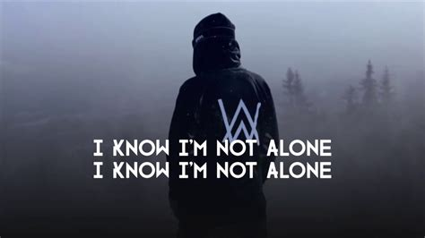 Alan Walker I M Not Alone | alan walker alone lyrics youtube