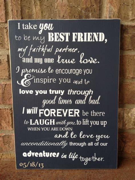 best wedding ceremony readings i take you to be my best friend wedding sign wedding