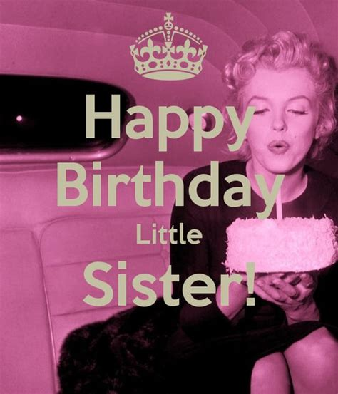 Birthday Meme Sister - happy birthday little sister memes pinterest happy