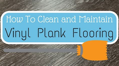how to clean and maintain vinyl plank flooring