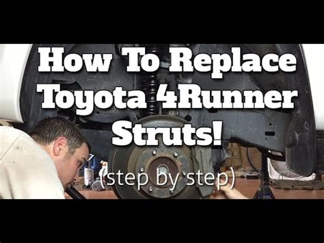 how to replace front struts on a 2000 strut replacement 4runner 1996 1997 1998 1999 2000 doovi