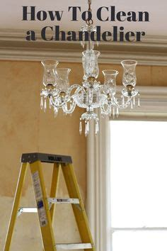 5 Home Made Chandelier Cleaner Recipes Chandeliers Home Chandelier Cleaner Recipe
