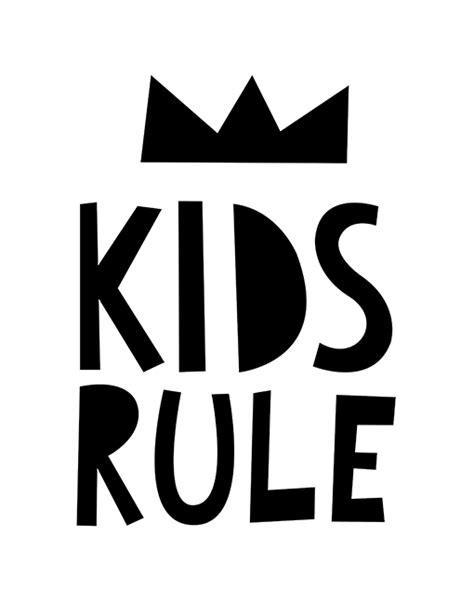 Black and white nursery print   Kids rule   Mini Learners