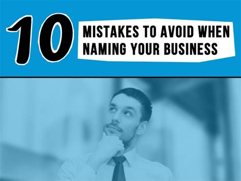 10 Mistakes To Avoid When 10 Mistakes To Avoid When Naming Your Business