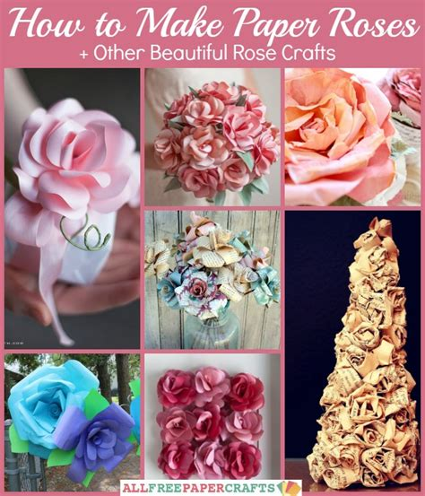 How To Make Beautiful Paper Roses - how to make paper roses other beautiful crafts
