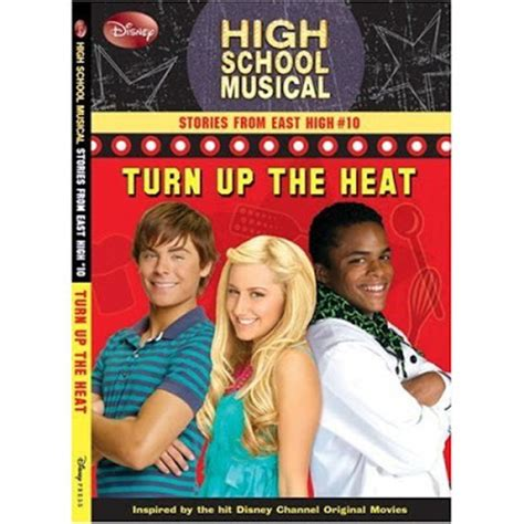 Turn Up The Heat by High School Musical 3 Graduation News Hsm Turn Up The Heat