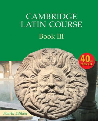 cambridge latin course book cambridge latin course book 3 student s book by cambridge classics project waterstones