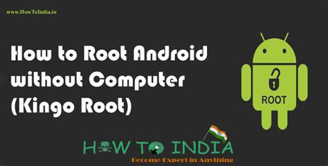 how to jailbreak android without computer how to root android without computer with pictures madlr