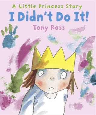 Copenhagen The Who Didnt Want To Be Princess Anymore by I Didn T Do It By Tony Ross Reviews Discussion