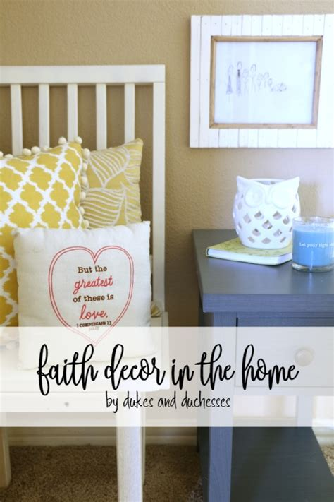 faith home decor faith decor in the home dukes and duchesses