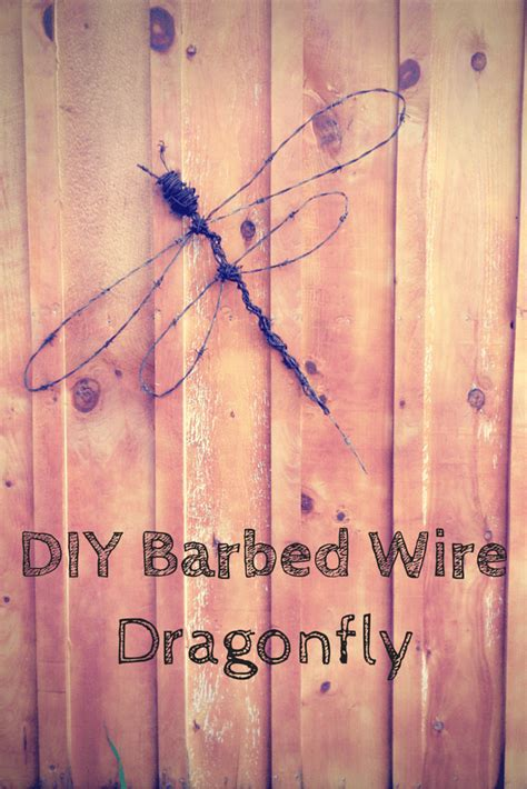 wire for craft projects diy barbed wire dragonfly acres homestead