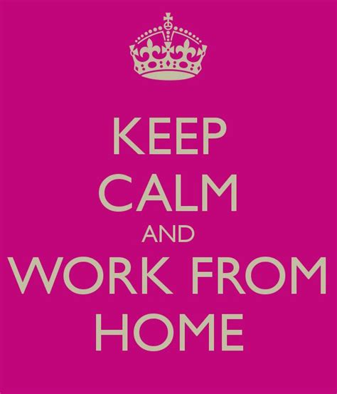 keep calm and work from home start your own la