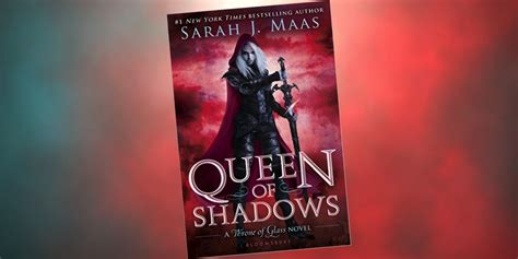libro queen of shadows throne queen of shadows a throne of glass novel book 4 by sarah j maas the childrens book review