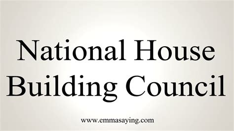 house pronunciation how to pronounce national house building council youtube