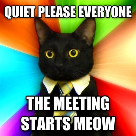 Business Meeting Meme - did i miss anything yesterday welcome back
