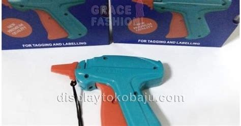 Tag Gun Merk Xtrail jual tag gun tembakan untuk merk label harga grace fashion manekin