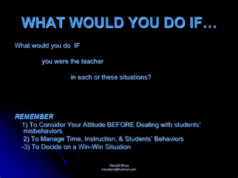 What Would You Do For by Positive Attitude Positive Class Env
