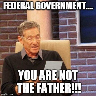 Government Memes - maury lie detector meme imgflip