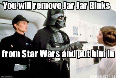 Jar Jar Binks Meme - jar jar binks quotes mp3 image quotes at relatably com