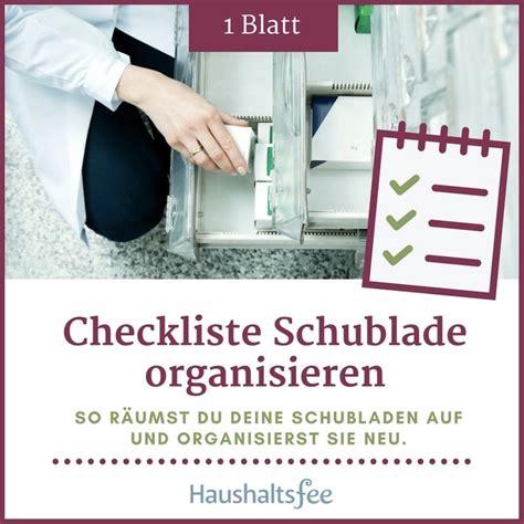 schublade organisieren schubladen organisieren ganz einfach mit dieser checkliste
