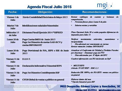 Calendario Fiscal 2015 Agenda De Obligaciones Fiscales Julio 2015 Mgimexico