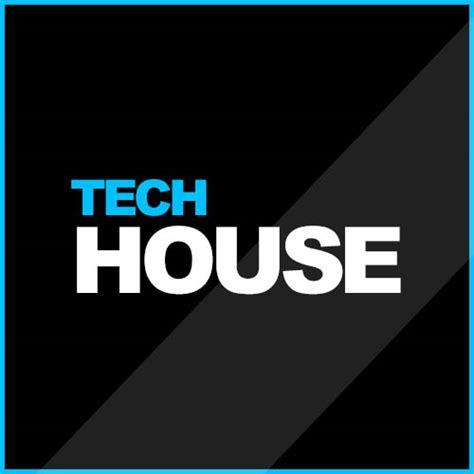 house tech tech house collected