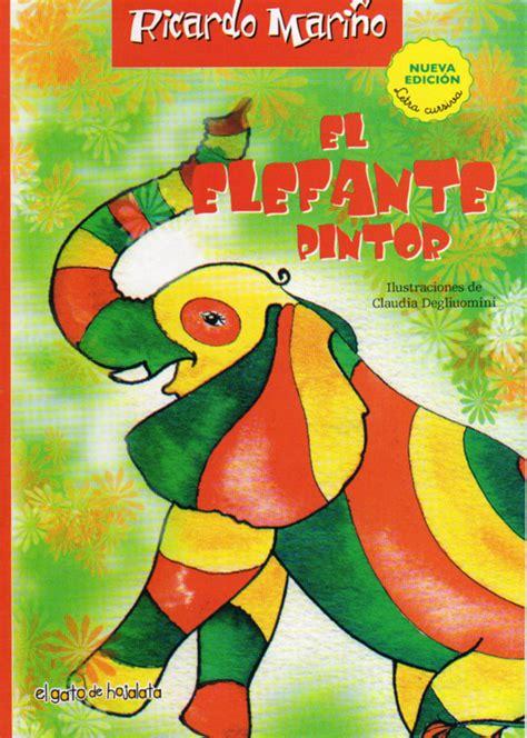 libro el pintor de las el elefante pintor editorial guadal libros infantiles