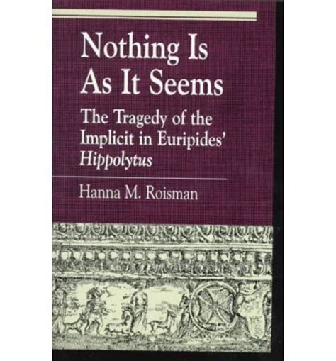 or so it seemed books nothing is as it seems m roisman 9780847690930