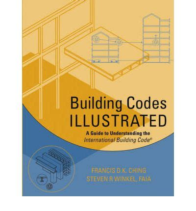 code check an illustrated guide to building a safe house books building codes illustrated a guide to understanding the