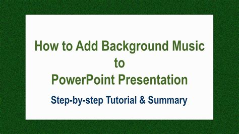 tutorial video background music how to add background music to powerpoint presentation
