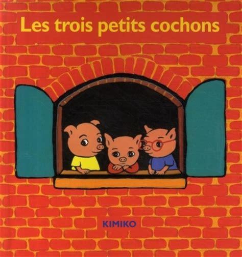 les trois petits cochons 2081600226 les trois petits cochons livraddict