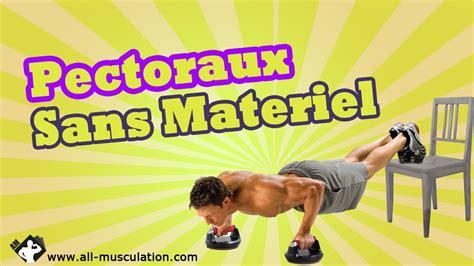 top5 des exercices de pectoraux sans mat 233 riel muscler