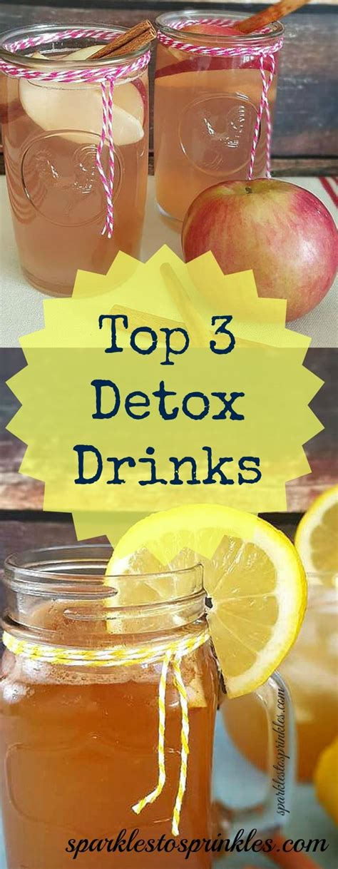Top Detox Drinks by Top 3 Detox Drinks Sparkles To Sprinkles