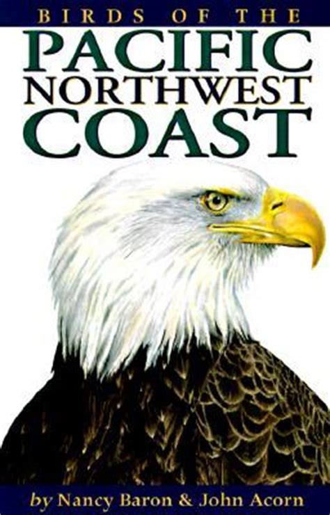 birds of the pacific northwest coast by nancy baron