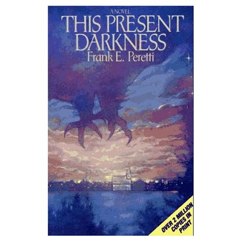 This Present House by Book Review Of 2007 This Present Darkness The