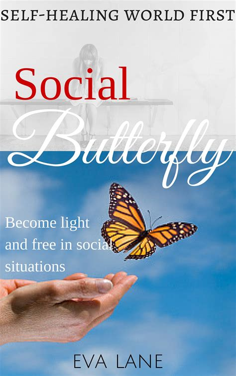 the social butterfly boost books how to stop hating yourself anxious relief