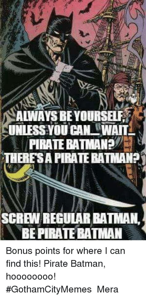 Always Be Batman Meme - 25 best memes about always be yourself always be