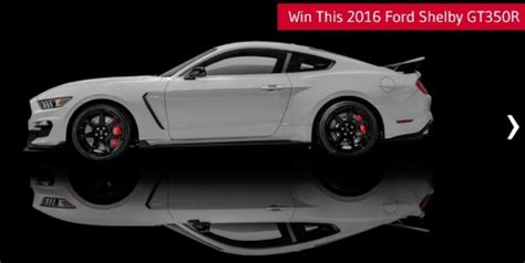 Cash Sweepstakes 2016 - 2016 shelby gt350r mustang or 75 000 00 cash