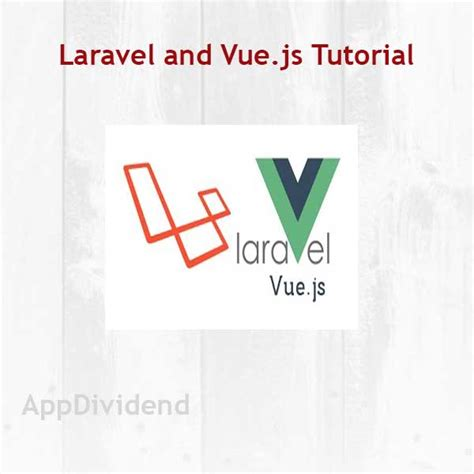 laravel library tutorial laravel 5 vuejs tutorial
