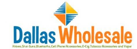 wholesale dallas tx dallas wholesale