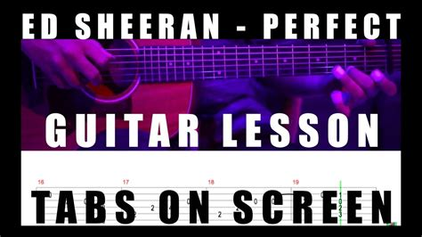 ed sheeran perfect guitar fingerstyle ed sheeran perfect fingerstyle guitar tabs tutorial