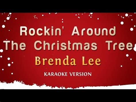 brenda lee rockin around the christmas tree karaoke