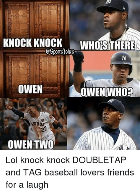 Knock Knock Whos There Cancer by Knock Knock Whos There Sportsjokes Owen Two Lol Knock