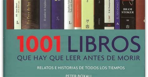 lista 1001 libros que hay que leer antes de morir a petrie le gustan los libros 1001 libros que leer antes