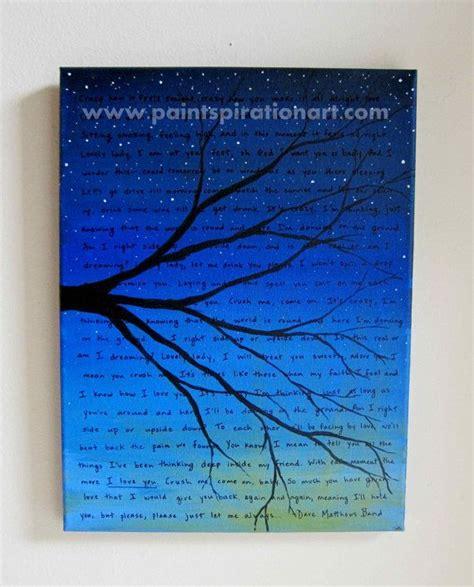 painter lyrics made to order dave matthews band lyrics on canvas