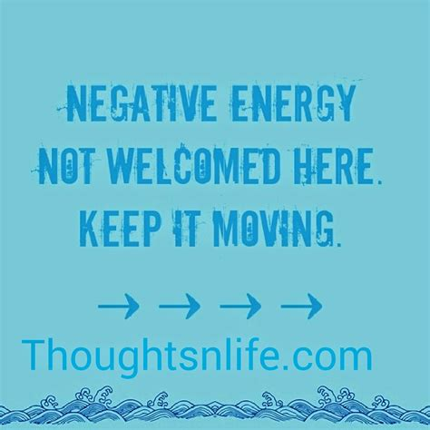 bad energy inspirational quotes for negative thoughts quotesgram