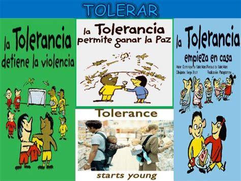 en favor de la tolerancia la tolerancia
