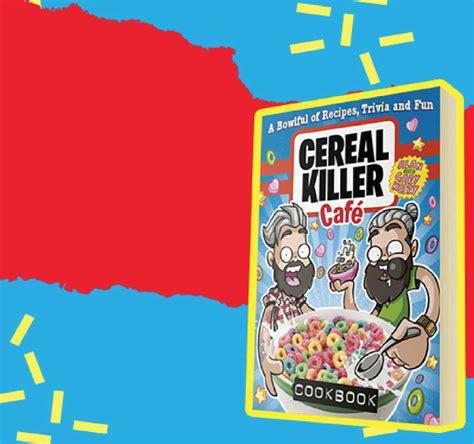 Cereal Killer cereal killer