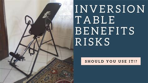 what are the benefits of using inversion tables techavy